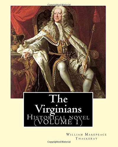 The Virginians. by: William Makepeace Thackeray, Edited: Thackeray, William Makepeace