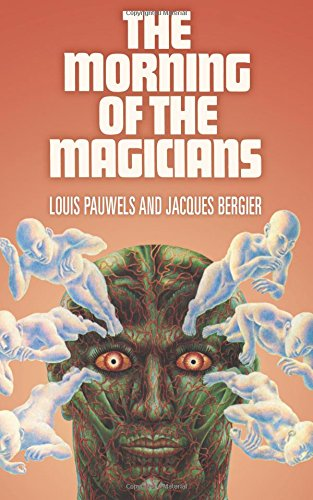 9781546673552: The Morning of the Magicians: The Dawn of Magic