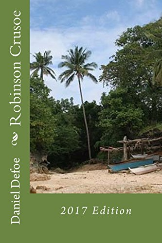 9781546677659: Robinson Crusoe: 2017 Edition