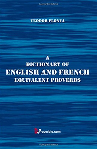 9781546681113: A Dictionary of English and French Equivalent Proverbs