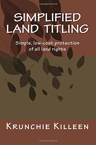 Simplified Land Titling: Simple, Low-Cost Protection of: Killeen, Mr Krunchie