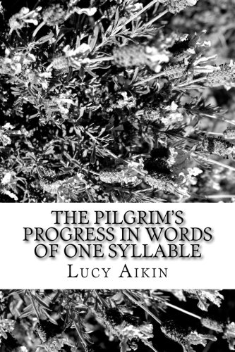 9781546690665: The Pilgrim's Progress in Words of One Syllable