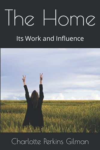9781546692928: The Home: Its Work and Influence