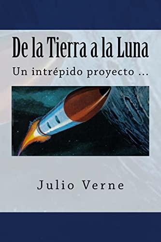 9781546703907: De la Tierra a la Luna (Spanish) Edition
