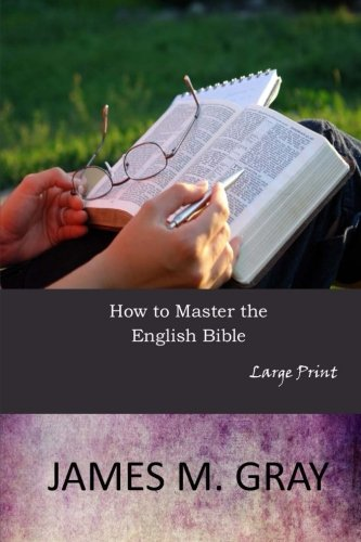9781546704669: How to Master the English Bible: Large Print