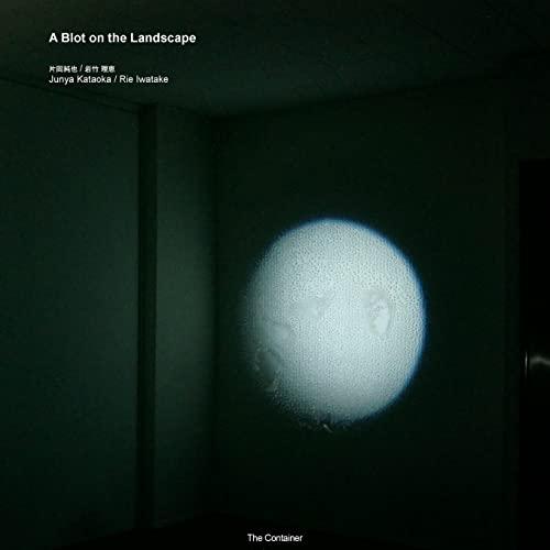 Junya Kataoka / Rie Iwatake: A Blot: The Container