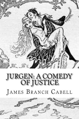 Jurgen: A Comedy of Justice: Cabell, James Branch