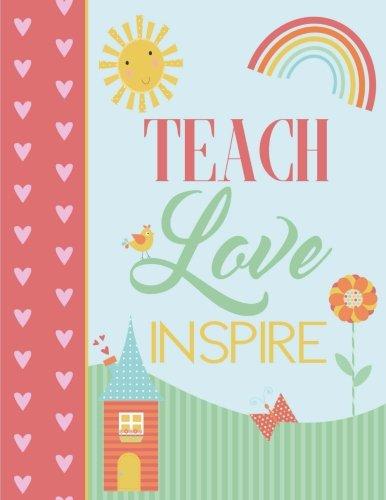Teach Love Inspire: Notebook (Journal, Composition Book), Teacher Appreciation Gifts for Teachers (...