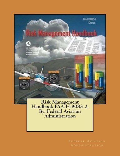 9781546737704: Risk Management Handbook FAA-H-8083-2. By: Federal Aviation Administration