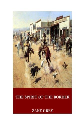 9781546766612: The Spirit of the Border
