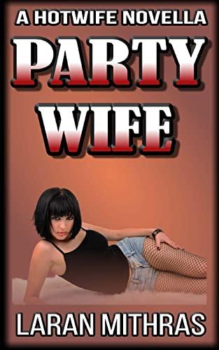 Party Wife: Mithras, Laran