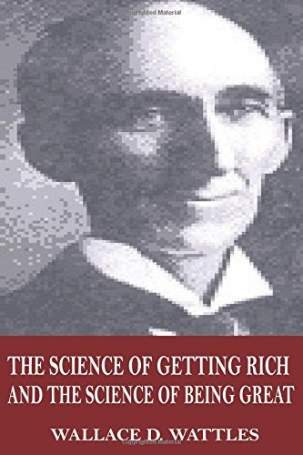 9781546774587: The Science of Getting Rich and The Science of Being Great