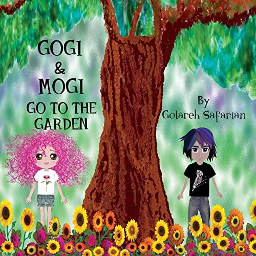 Gogi and Mogi Go to the Garden: Safarian, Golareh