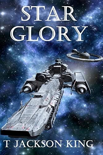 Star Glory (Empire Series) (Volume 1): T. Jackson King