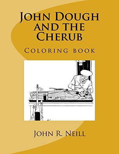 9781546829171: John Dough and the Cherub: Coloring book
