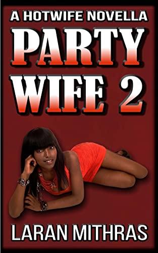 Party Wife 2: Mithras, Laran