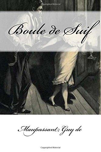 9781546850687: Boule de Suif