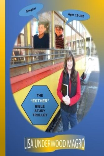 The Esther Bible Study Trolley: Magro, Mrs Lisa
