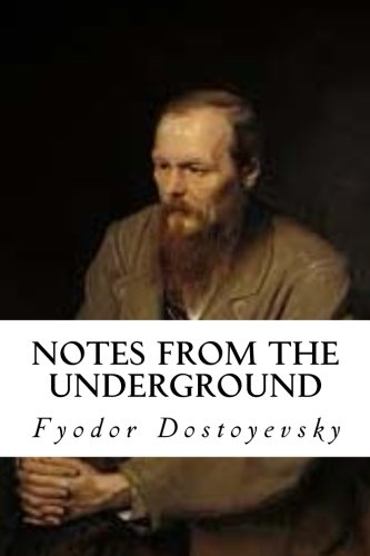 9781546856757: Notes From The Underground