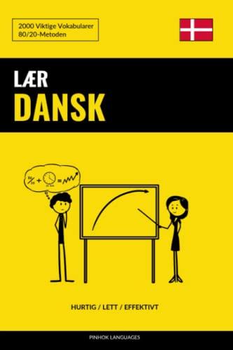 Laer Dansk - Hurtig / Lett /: Languages, Pinhok