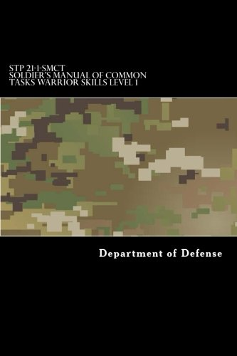 Stp 21 1 Smct Soldier S Manual Of Common Tasks