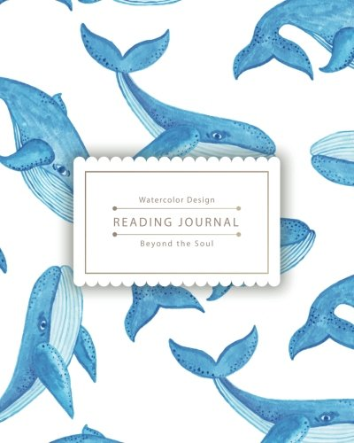 Reading Journal: Little Cute Blue Whale Best Track Your Favorite Books (8x10 inches) - Over 100 ...