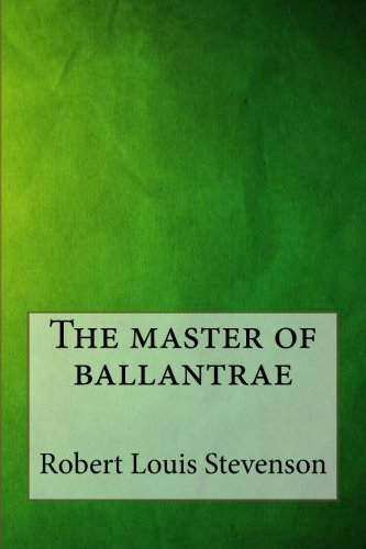 9781546879770: The master of ballantrae