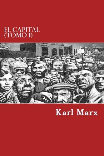 9781546884330: El Capital (Tomo I)