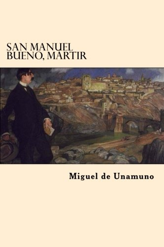 9781546893196: San Manuel Bueno, Martir (Spanish Edition)