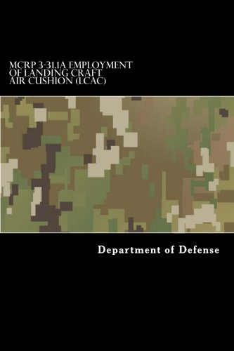 McRp 3-31.1a Employment of Landing Craft Air: Department of Defense