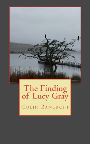 The Finding of Lucy Gray: Bancroft, Mr Colin
