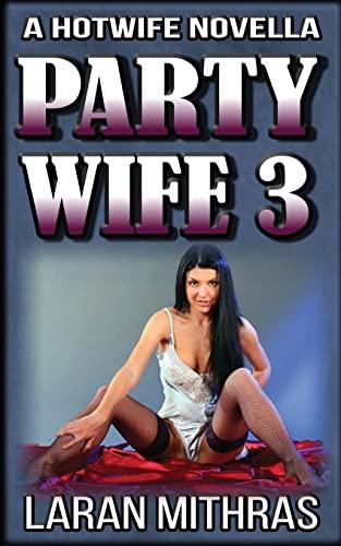 Party Wife 3: Mithras, Laran
