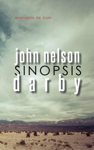 Sinopsis: Evangelio de Juan (Paperback): John Nelson Darby