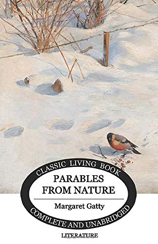 9781546937326: Parables From Nature (Living Book Press)