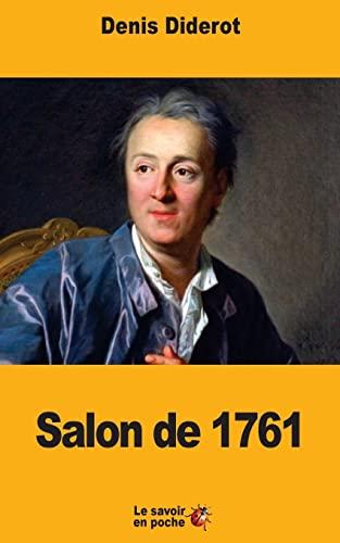 Salon de 1761 (French Edition): Diderot, Denis