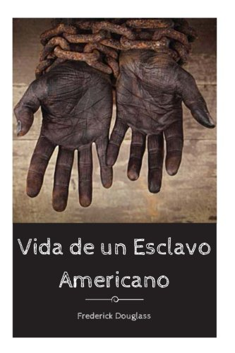 9781546948070: Vida de un Esclavo Americano
