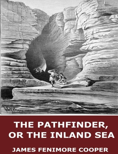 9781546952336: The Pathfinder, or the Inland Sea