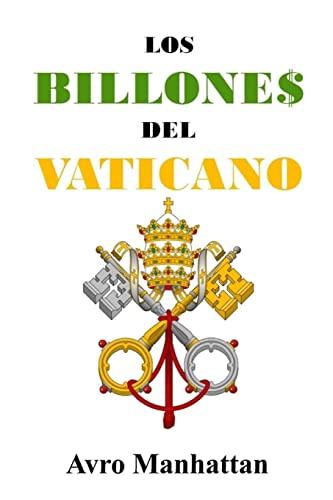 Los Billones del Vaticano: DOS Mil Anos: Manhattan, Avro