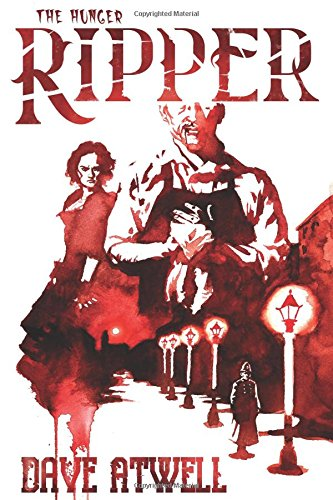 9781546966173: The Hunger: Ripper (THe Hunger Series) (Volume 3)