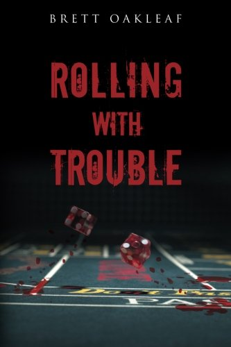 Rolling with Trouble (Paperback)