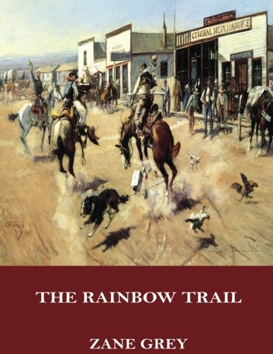 9781546974680: The Rainbow Trail