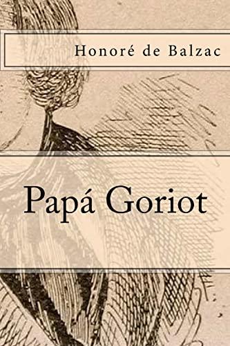 Papa Goriot (Paperback): Honore de Balzac
