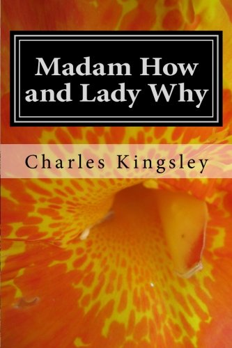 9781546995128: Madam How and Lady Why
