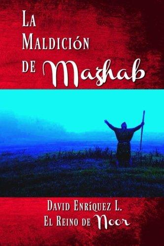 La Maldicion de Mazhab: Enriquez L., David