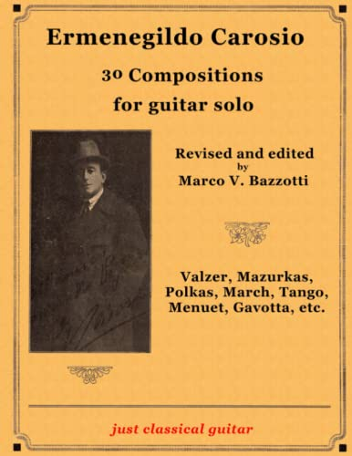 Ermenegildo Carosio - 25 Compositions for Guitar: Carosio, Ermenegildo