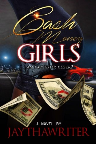 9781547013357: cash money girls: Am I My Sister's Keeper?