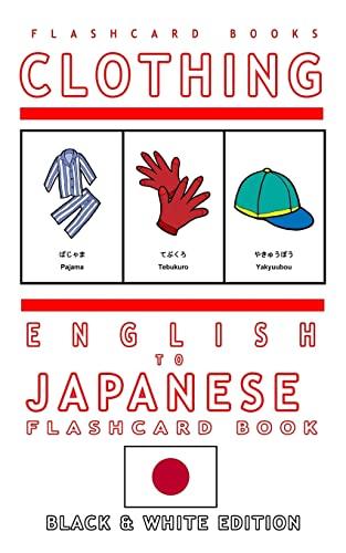 Clothing - English to Japanese Flash Card: Books, Flashcard; Flashcards,