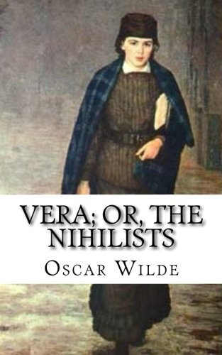 9781547027484: Vera; Or, The Nihilists