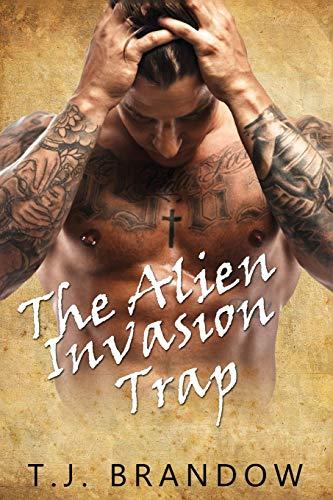 9781547030903: The Alien Invasion Trap: An Alien Romance Story (Volume 1)