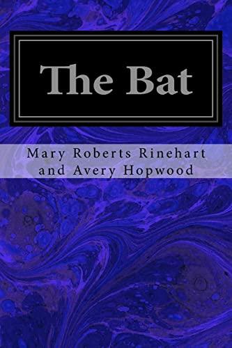 The Bat (Paperback): Mary Roberts Rinehart
